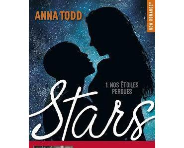 'Stars, tome 1 : Nos étoiles perdues' d'Anna Todd