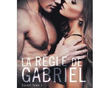 Escort, tome 1 : La règle de Gabriel