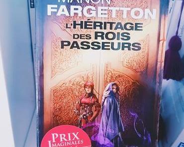 L'héritage des rois passeurs de Manon Fargetton