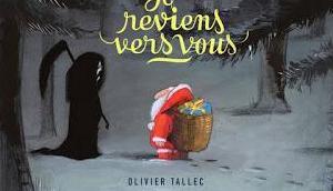 reviens vers vous d'Olivier Tallec