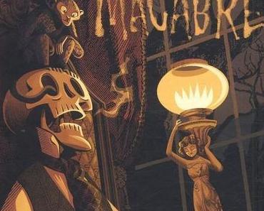 Macabre. Pedro RODRIGUEZ et Jorge GARCIA – 2010 (BD)