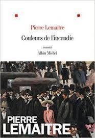 Couleurs de l'incendie de Pierre Lemaître