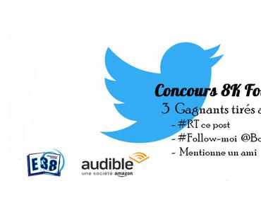 #Concours 8K Followes