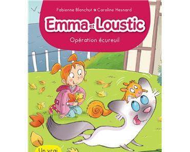 Emma et Loustic, tome 7 - Opération écureuil