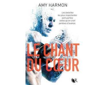 Amy Harmon / La loi du coeur, tome 2 :  Le chant du coeur