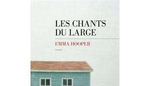 chants large Emma Hooper