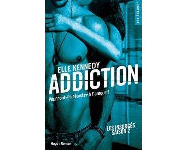 Les Insurgés, tome 2 Addiction
