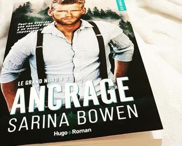 Ancrage | Sarina Bowen (Le Grand Nord #2)