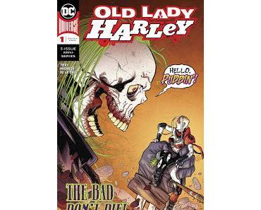 OLD LADY HARLEY #1 : DROLE DE FUTUR POUR HARLEY QUINN
