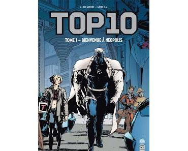 TOP 10 : L'EXCELLENTE SERIE D'ALAN MOORE ET GENE HA