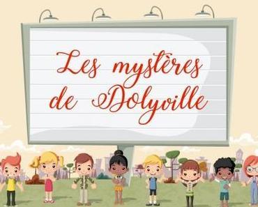 """""""Les mystères de Dolyville - le secret de la bibliothèque"""" d'Aurore Chatras"""