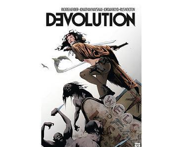 DEVOLUTION : L'EVOLUTION ET SON CONTRAIRE PAR RICK REMENDER
