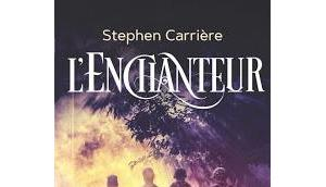News L'Enchanteur Stephen Carrière (PKJ)