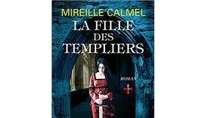 Fille Templiers Tome Mireille Calmel