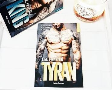 Tyran | T.M. Frazier (Kingdom #2)