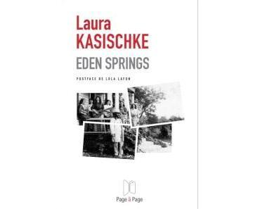 Eden springs de Laura Kasischke