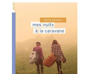 Mes nuits à la caravane - Sylvie Deshors