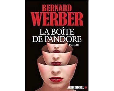 La boîte de Pandore, Bernard Werber