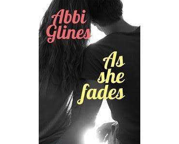 'As she fades' d'Abbi Glines