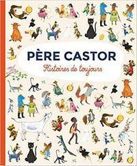 Père Castor, Histoires de toujours