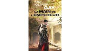 Main l'empereur d'Olivier