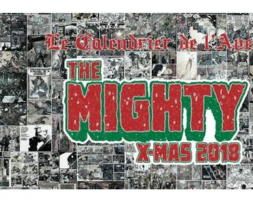 The Mighty X-Mas 2018 : Jour 9