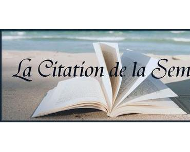#15 La Citation de la Semaine