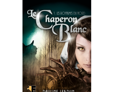 Le chaperon blanc, série (Pauline Lebrun)
