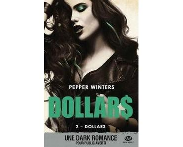 Pepper Winters / Dollars, tome 2 : Dollars