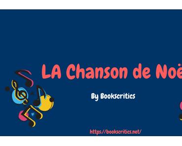 {Musique}  LA Chanson de Noël – @Bookscritics