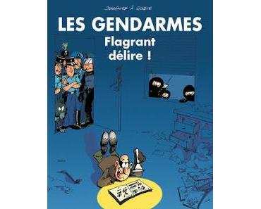 Les gendarmes, Tome 1 : Flagrant délire ! - Henri Jenfaivre & Olivier Sulpice