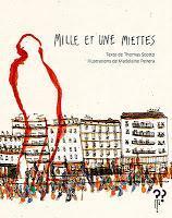 Mille et une miettes - Thomas Scotto et Madeleine Peirera