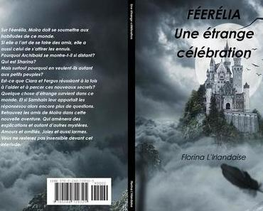 Féerélia, tome 1.5 : Une étrange célébration (Florina l'Irlandaise)