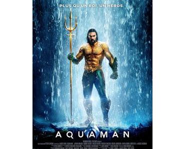 AQUAMAN : LA CRITIQUE DU FILM DE JAMES WAN
