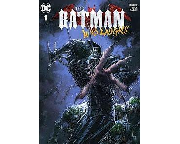 THE BATMAN WHO LAUGHS #1 : UN BATMAN QUI VA MOURIR DE RIRE