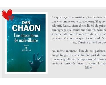 Une douce lueur de malveillance, Dan Chaon   RL18