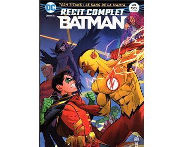 TEEN TITANS - LE SANG DE LA MANTA (RÉCIT COMPLET BATMAN 9)