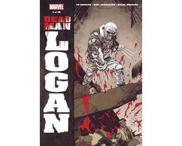 DEAD MAN LOGAN #1 #2 : DERNIERE LIGNE DROITE POUR LE VIEUX LOGAN