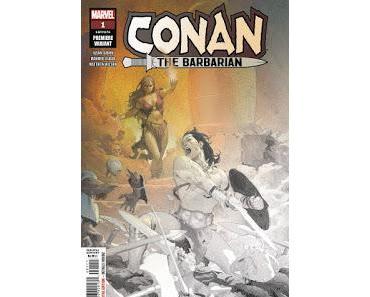 CONAN THE BARBARIAN #1 : RETOUR CHEZ MARVEL AVEC AARON/ASRAR