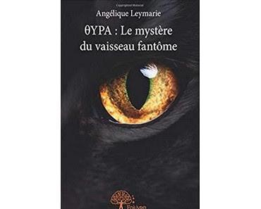 θYPA : Le mystère du vaisseau fantôme - Angélique Leymarie