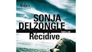 Récidive (Sonja Delzongle)