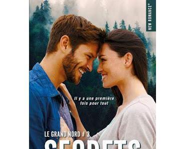 'Le Grand Nord, tome 3 : Secrets' de Sarina Bowen