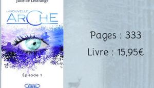nouvelle arche Episode Julie Lestrange