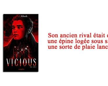 Extraits The Villians, Tome 1 : Vicious    de  Victoria Schwab