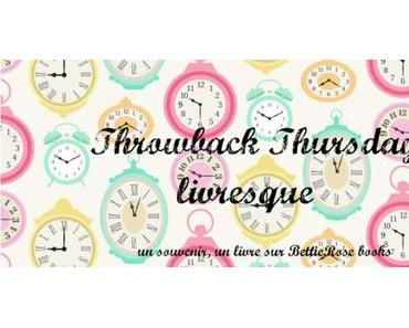 Throwback Thursday Livresque [4]