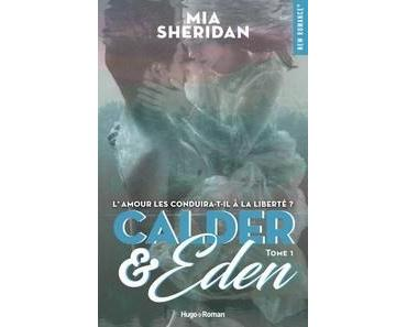 Mia Sheridan / Sign of love, tome 5 : Calder & Eden