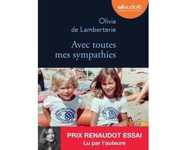 Avec toutes mes sympathies lu par Olivia de Lamberterie
