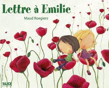 """""""Lettre à Emilie"""" de Maud Roegiers"""