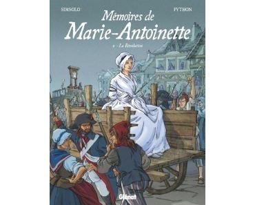 Mémoires de Marie-Antoinette, tome 2 : La Révolution
