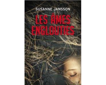 Les âmes englouties de Susanne Jansson